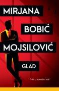 KNJIGA GLAD -  MIRJANA BOBIC MOJSILOVIC 14.02