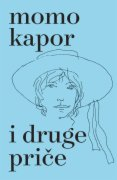 KNJIGA I DRUGE PRICE- MOMO KAPOR