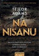 KNJIGA NA NISANU - TEJLOR ADAMS